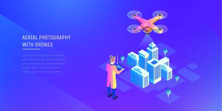 Aerial photography. The man is holding the control panel of the drone. Video surveillance system. Dron takes photos of a smart city. Modern vector illustration isometric style.