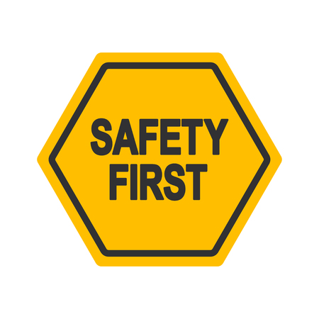 Safety First industrial sign design vector illustration