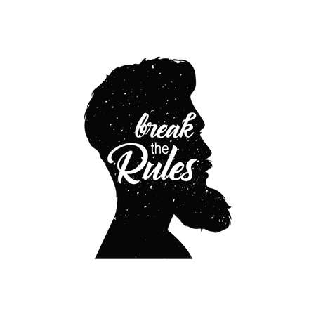 break the rules: Mens head with beard. Break the rules text. Vintage textured image with lettering quote. Vector illustration isolated on white.