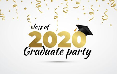2020 Graduate Party. Class of 2020. Graduation cup and confetti. Vector illustration