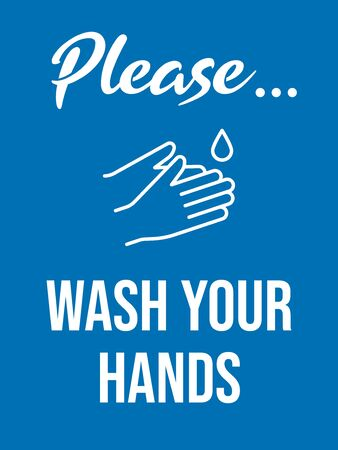 Please wash your hands. Vintage style bathroom sign. Coronavirus Covid 19 prevention. Vector