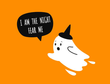 I am the night Fear me. Funny ghost. Hallowen orange background. Vector