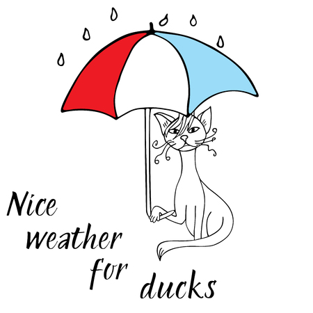 Hand drawn vector illustration - Cat doodle with umbrella. Rain. Sketch. Lettering nice weathe for ducks