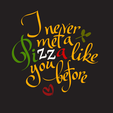 Funny pizza typographic quote. Hand drawn lettering. Vector handmade calligraphy isolated. Letters are in the colors of Italian flag. In square black background. Illustration