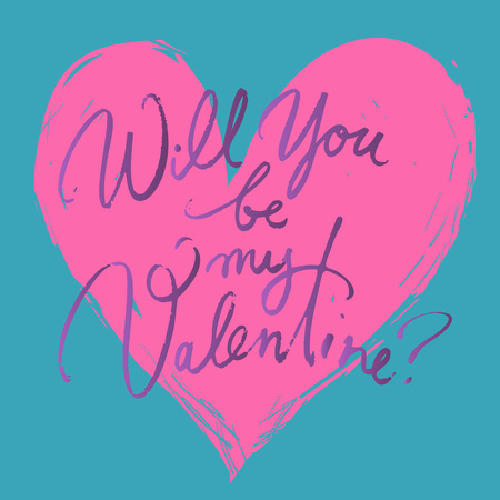 Will you be my Valentine. Valentines day card with hand written brush lettering on red heart background. Hand drawn calligraphy .