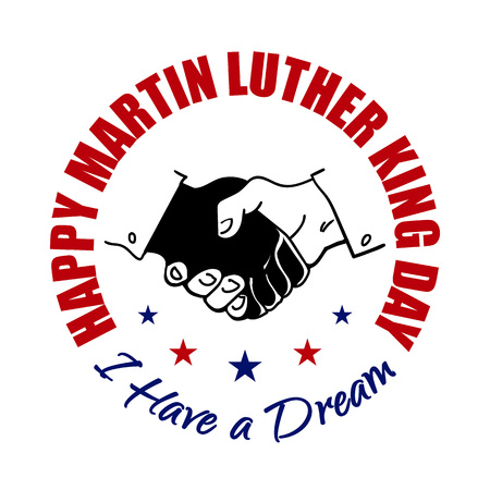 Happy Martin Luther King Day badge. Shaking hands design. Vector illustration. Typographic design for flayers, posters, decoration. Illustration