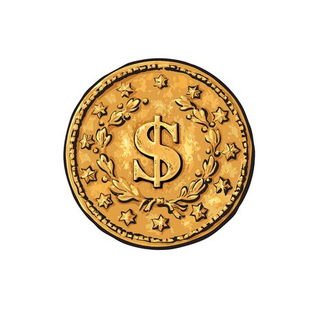 Sketch of old gold coin with dollar sign. Hand drawn vector illustration in retro style on white background. Money cash finance wealth symbol.
