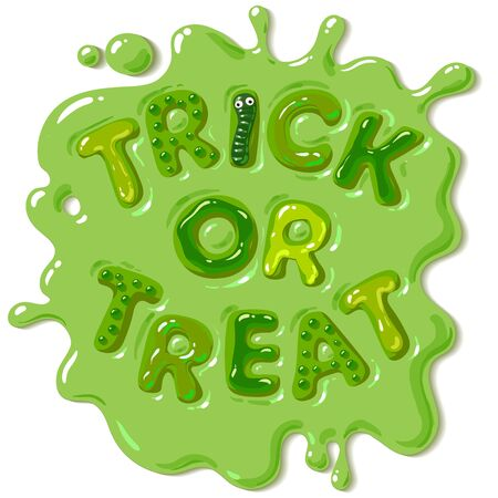 Green candy letters Trick or Treat in puddle of slime. Halloween funny sweets. Cartoon hand drawn vector illustration on white background.