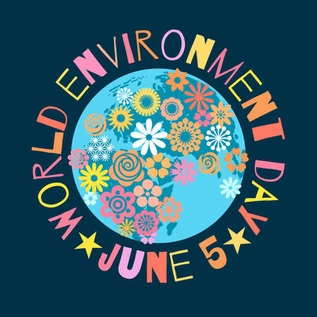 World Environment Day poster Greeting text written around cartoon globe covered with flowers on dark blue background