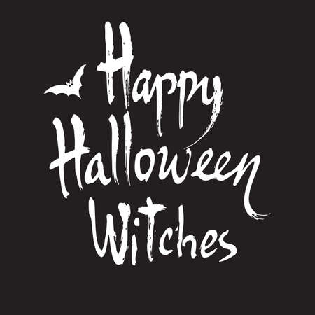 Happy Halloween Witches, Handwritten brush lettering. Vector calligraphy isolated on black background Illusztráció
