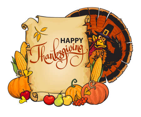 Old paper scroll with happy Thanksgiving text, cartoon Thanksgiving turkey wearing Pilgrim hat with autumn food pumpkins, corn, barres, pears and apples. Hand drawn vector illustration