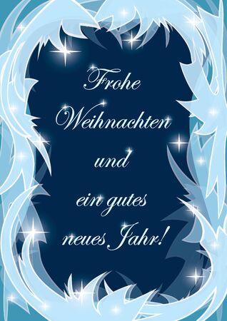 Frohe Weihnachten und ein gutes neues Jahr - Merry Christmas vector postcard with icy frame