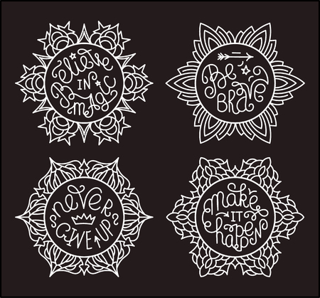 make believe: Set of handwritten inspirational quotes. Make it happen. Be brave. Never give up. Believe in magic. Lettering phrases in round decorative frames