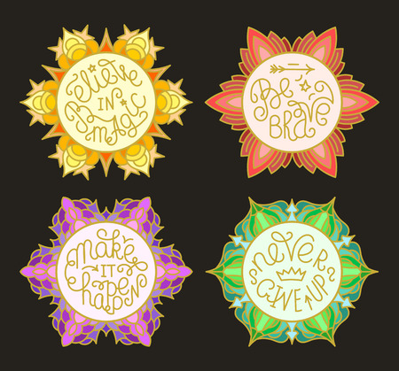 make believe: Set of handwritten inspirational quotes. Make it happen. Be brave. Never give up. Believe in magic. Lettering phrases in circles of different colors Illustration