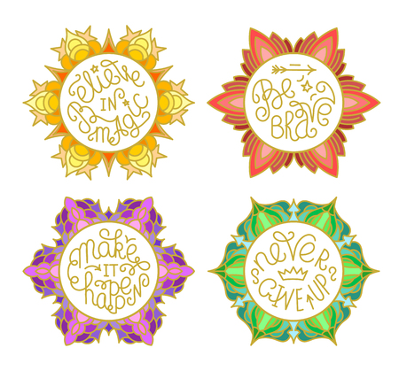 Set of handwritten inspirational quotes. Make it happen. Be brave. Never give up. Believe in magic. Lettering phrases in circles of different colors Illustration