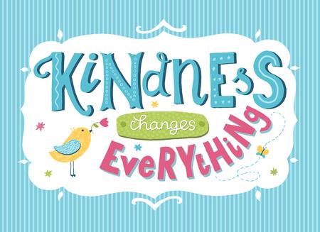 Carte de la Journée mondiale de la bonté. Lettrage dessiné à la main - La gentillesse change tout. Citation inspirante. Vecteurs