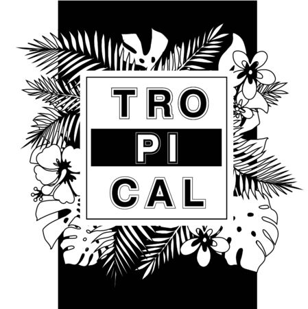 graphics design: Tropical paradise. T-shirt or poster design print with palm leaves and exotic flowers and slogan. Best for t-shirt print. Illustration