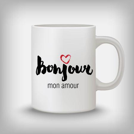 Bonjour mon amour - hello my love, French stylish hand drawn design.