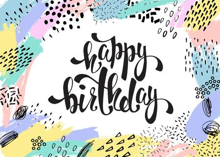 Creative universal card, poster, placard with hand drawn textures. Happy birthday lettering. Ilustração