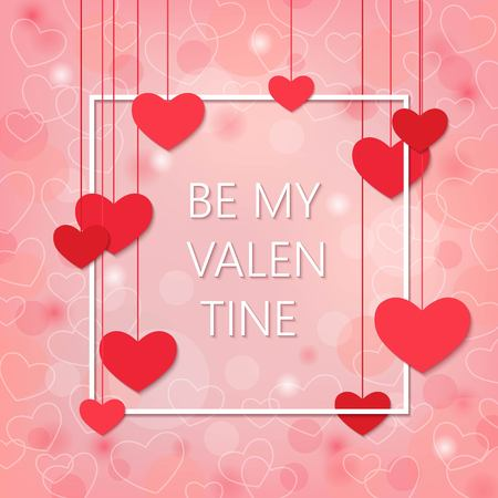 Be my Valentine romantic and love background with hearts.