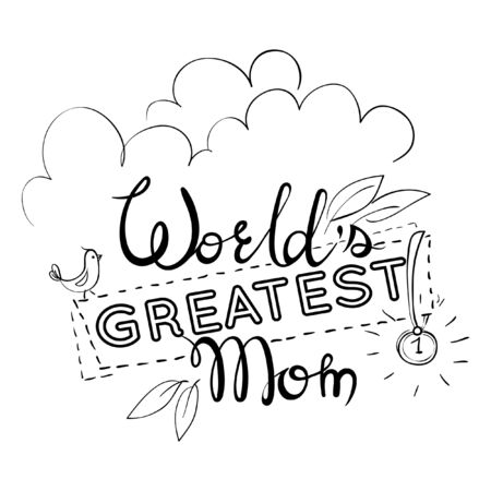Greeting card for the Mother's day. quote. World's greatest mom with medal. Black and white illustration.
