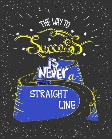 Hand drawn quote The Way To Success In Never A Straight Line. The road in the hills. Vector illustration 向量圖像