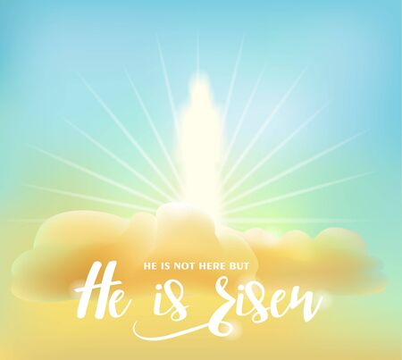 Easter card. Glowing figure of Christ on clouds in the morning sky. Text: He is not here but He is risen. Vector illustration