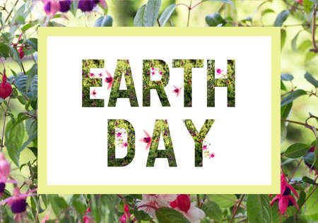 World earth day concept. Lettering Earth day with plants and wonderful flowers