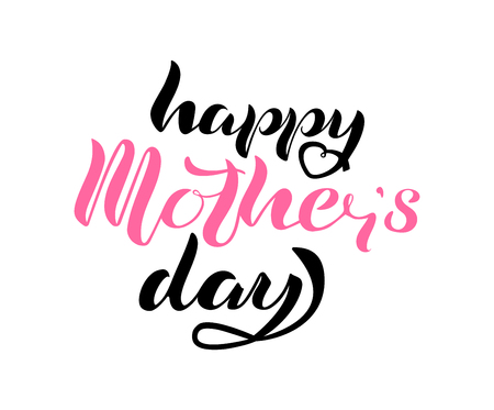 Hand drawn lettering Happy Mother's Day for greeting card.
