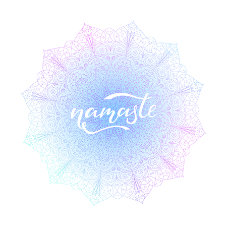 Namaste vector lettering illustration. Hand drawn phrase. Handwritten modern calligraphy for t-shirt, prints and posters, tatoo. Asian ornament.