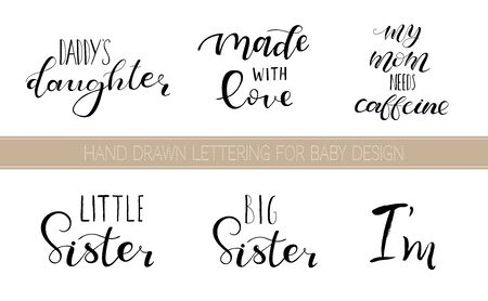 Set lettering quotes for design of babies clothes, room, bag, pillow, t-shirt. Black text isolated on white background.