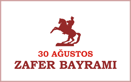 mustafa: 30 Agustos Zafer Bayrami. Greeting card Turkey National Day Victory 30 August. with the image of the equestrian statue of Mustafa Kemal Ataturk