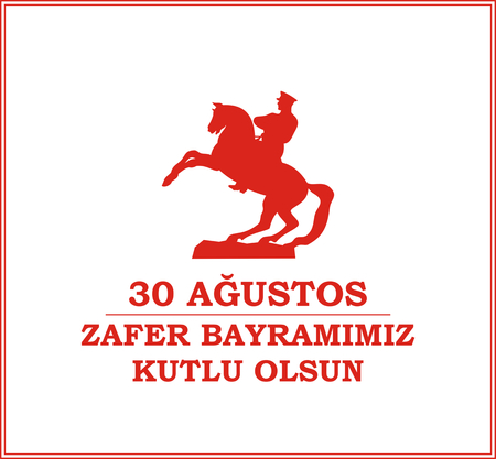 ataturk: 30 Agustos Zafer Bayrami. Greeting card Turkey National Day Victory 30 August. with the image of the equestrian statue of Mustafa Kemal Ataturk