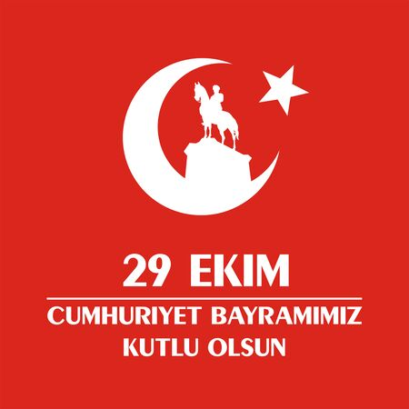 29 Ekim Cumhuriyet Bayrami. Greeting card Republic Day in Turkey 29 October with the image of the equestrian statue of Mustafa Kemal Ataturk
