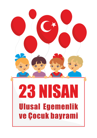 23 Nisan, Ulusal Egemenlik ve ?ocuk bayram?.Translation from Turkish: April 23, National Sovereignty and Childrens Day. A vector illustration by a public holiday of Turkey.