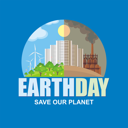 steel mill: Earth day. Save our planet. Poster with the image of a city and industrial landscape. Illustration