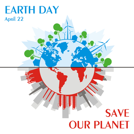 steel mill: Earth day. Save the planet. A poster depicting urban and industrial landscapes