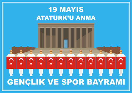 mausoleum: Translation from Turkish: May 19th, Ataturk Memorial day, holiday of youth and sport. A vector illustration by a public holiday of Turkey.