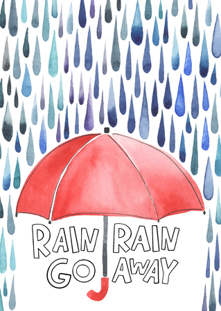 Watercolor red umbrella under rain. Stylized blue grey raindrops. Lettering with words Rain-rain go away.