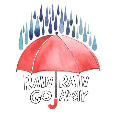 drizzle: Watercolor red umbrella under rain. Stylized blue grey drops. Lettering with words Rain-rain go away. Original watercolor illustration. Illustration