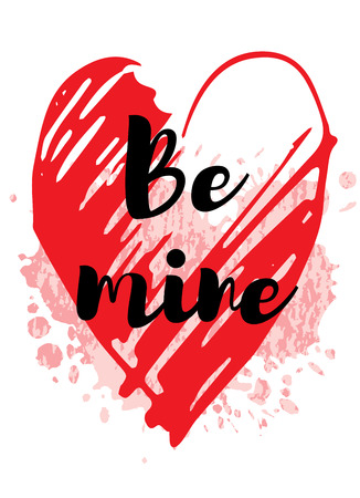 Valentine s day card design with heart quot - Be mine. Cute doodle hand drawn vector illustration for romantic poster, greeting banner, trendy fashion t-shirt print. Isolated on white background