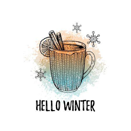 Hello Winter hand drawn doodle poster. Hot tea coffee chocolate cup. Cute sketch holiday concept. Illusztráció