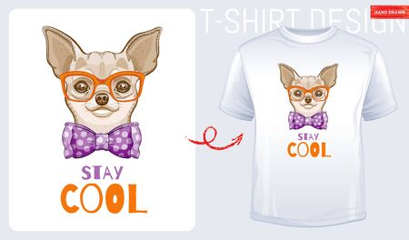 Cute chihuahua dog t-shirt print design. Cool dog animal vector, doodle hand drawn style. Tee, child, girl boy funny poster with hipster element. Fashion Puppy character illustration isolated on white