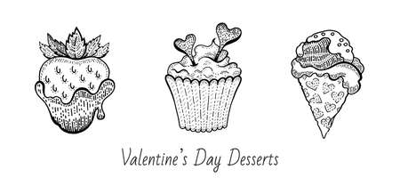 Valentine sketch dessert food set. Vintage doodle vector icons. Happy Valentine s day illustration. Hand drawn romantic symbols. Cute line graphics with chocolate dipped strawberry, cupcake, ice cream