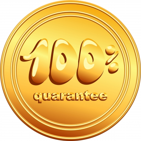 metall: vector gold button with the inscription one hundred percent guarantee