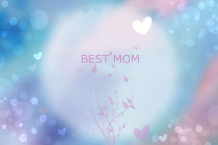 Mothers day greeting card. Abstract festive blue pink bokeh background texture with a Best Mom text on a bright circle with flowers. Beautiful illustration of concept of love.