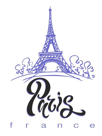 Travel. The trip to France, Paris. Lettering. A sketch of the Eiffel tower. The design concept for the tourism industry. Vector illustration.