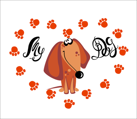 My dog . Lettering. Dachshund. The dog tracks. Heart. Vector illustration.