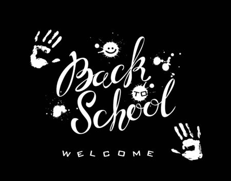 Back to school. Lettering. The inscription on the Board. White paint. Handprints of the person. Splashes blots of paint.