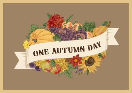 festival of the grape harvest: One Autumn day. Vintage vector card. Pumpkin, grapes, sunflower, fruit on brown background. Illustration